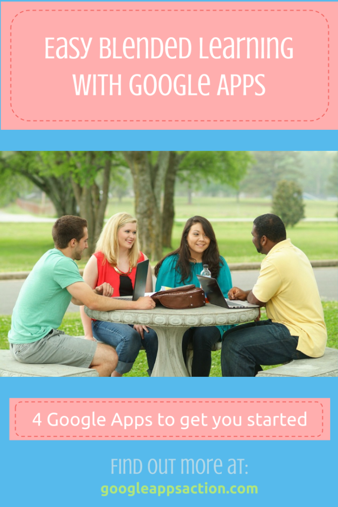 Easy blended learning with Google Apps