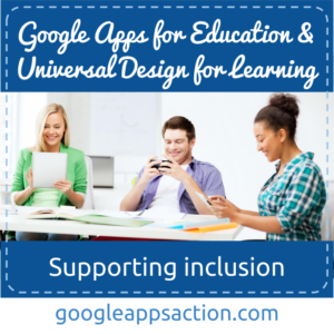 GAfE and UDL: supporting inclusion