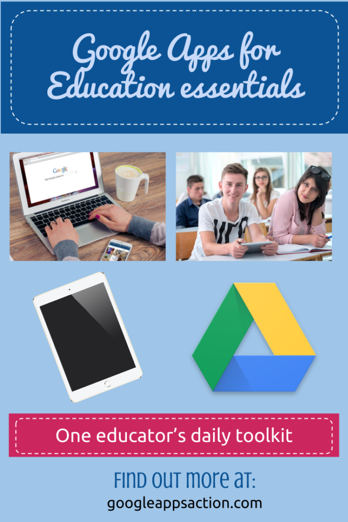 Google Apps for Education essentials - one educator's daily toolkit. http://googleappsaction.com