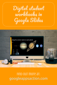 Create digital student workbooks with Google Slides
