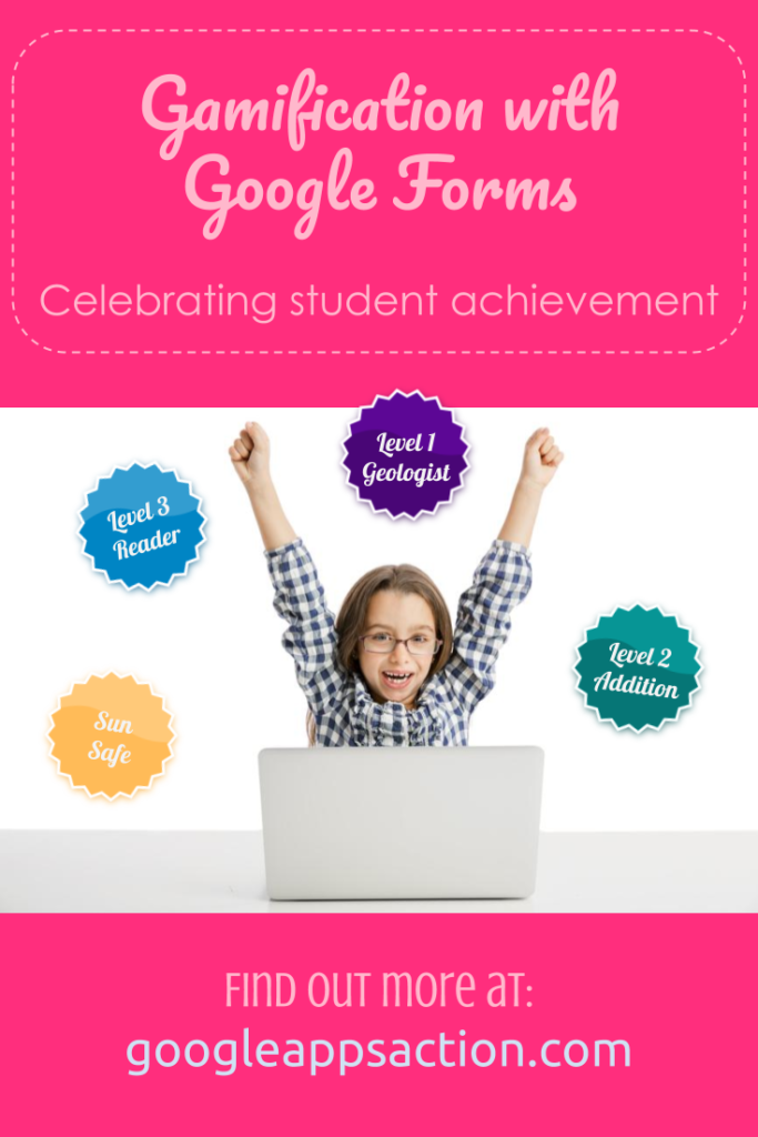 Gamification and badges in education using Google Forms